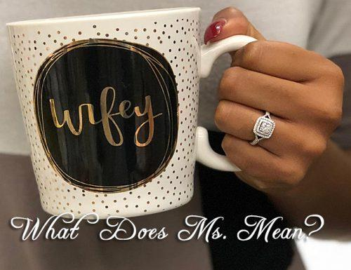 mrs vs ms coffee cup wifey