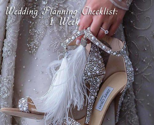 wedding checklist 1 week before wedding dress accessorize shoes