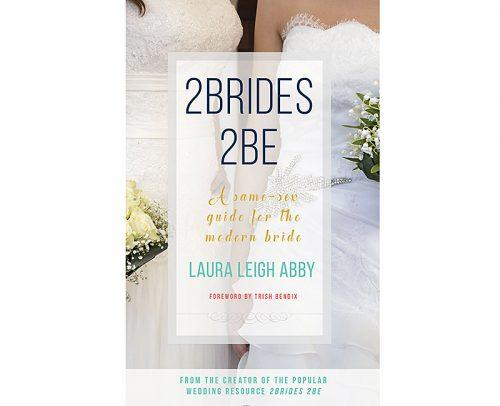 wedding planner book 2Brides 2Be a same sex guide for the modern bride