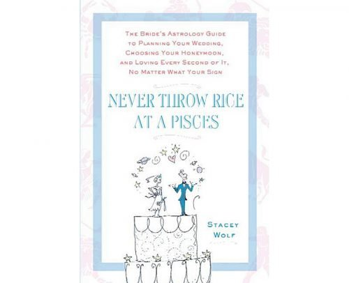 wedding planning book Never Throw Rice Pisces Astrology