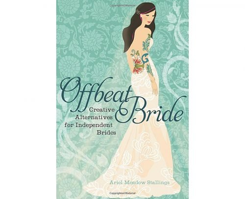 wedding planning book Offbeat Bride Creative Alternatives Independen