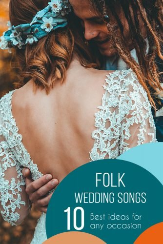 folk wedding songs bride and groom hug romantic